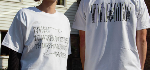 Image of the Graphic Sayings T-shirts